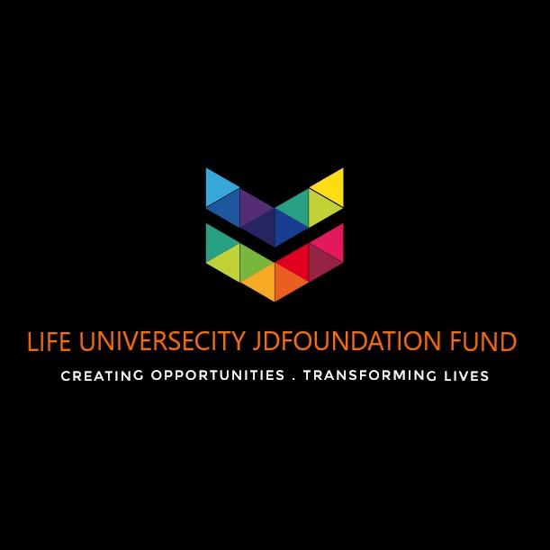 LIFE UNIVERSECITY – JDFOUNDATION FUND
